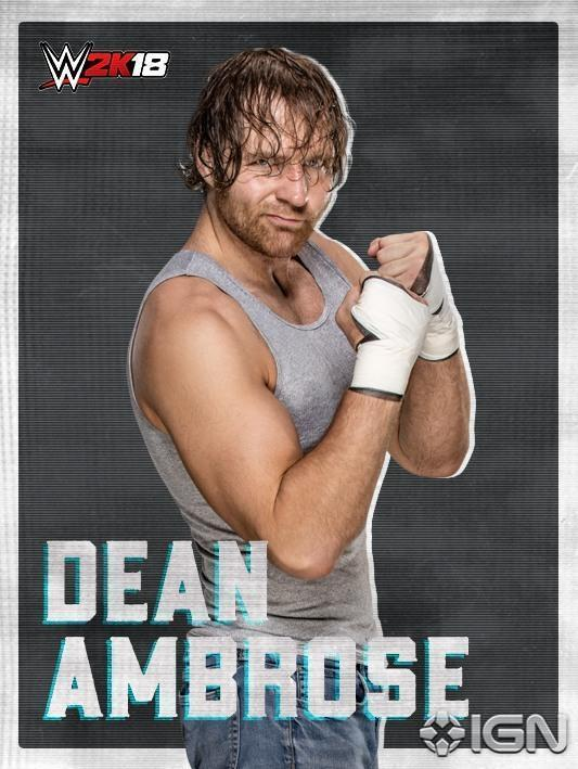 #DeanAmbrose is officially on the #WWE2K18 roster! @IGN https://t.co/B...