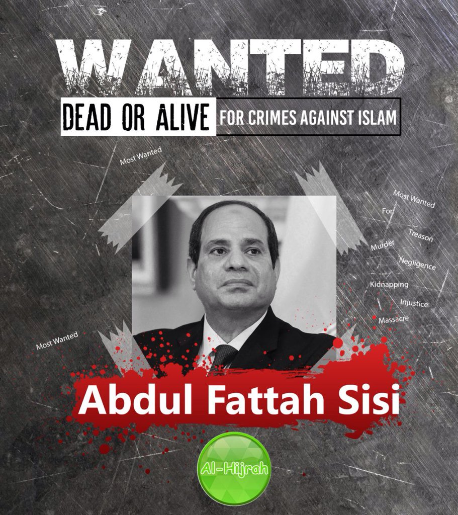 "#EGYPT Pro-#AlQaeda Media Wing Circulates President Abdel Fattah Al-Sisi On Wanted ""Dead Or Alive"" Poster.<br>http://pic.twitter.com/eYhGUqUUlz"