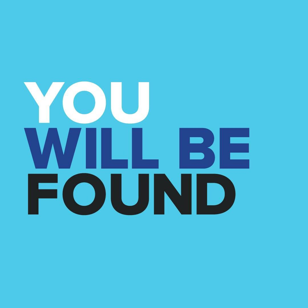 You will be found. #BePositiveIn4Words https://t.co/mvyMTeaqfr