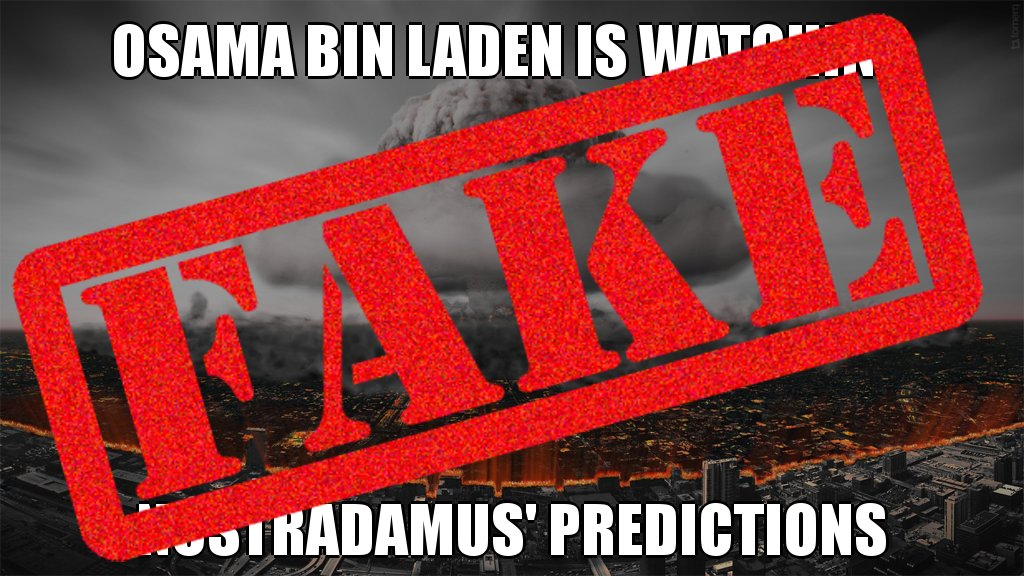 Incorrect! Osama bin Laden is NOT watching Nostradamus&#39; predictions #hoax #twitterabuse #posttruth #factcheck @PolitiFact<br>http://pic.twitter.com/hrn2jAVgB2