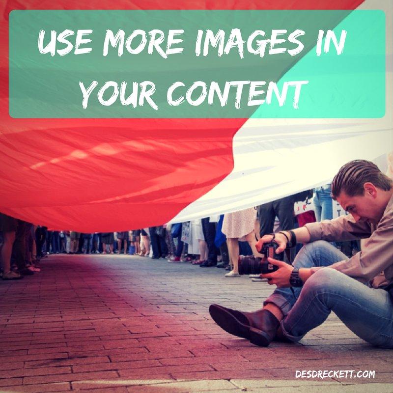 Use More Images in your Content  https:// buff.ly/2wRazKs  &nbsp;   @DesmondDreckett [#Contentmarketing #Inboundmarketing]<br>http://pic.twitter.com/dHFtfc0bI0