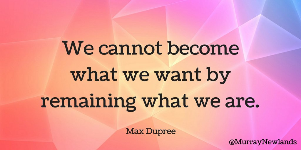 We cannot become what we want by remaining what we are -- Max Dupree  #WednesdayWisdom #Motivation <br>http://pic.twitter.com/GPu6QJ3yc2