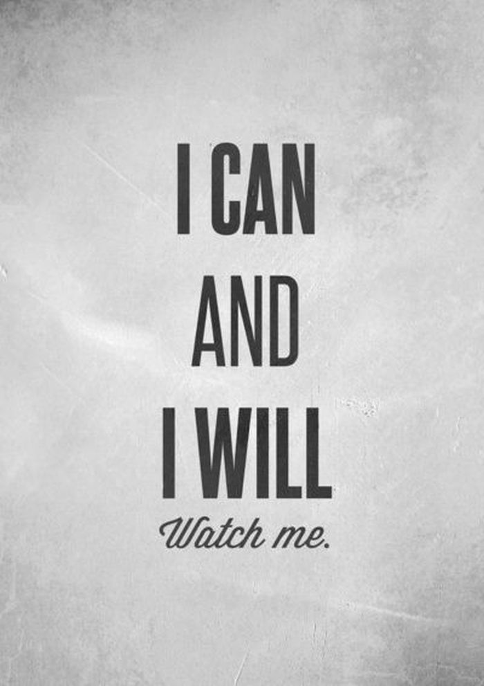 &quot;I can and I Will! Watch me.&quot;  #entrepreneur #startup #success #MakeYourOwnLane #defstar5 #mpgvip #spdc #inspiration #quote @TriciaKicksSaaS<br>http://pic.twitter.com/n6KEQzFttu