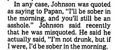 Yep, we printed it: from a 1987 Times profile of the late Ross Johnson, recounting a famous argument with a #CALeg Democratic assemblyman.