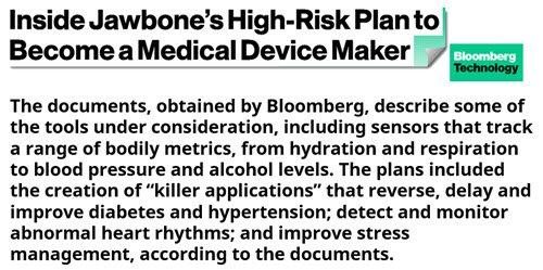 #Jawbone's High-Risk Plan to Become #Medical #Device Maker  https:// goo.gl/nFXEVA  &nbsp;   #medtech #digitalmed #meddevice<br>http://pic.twitter.com/7lTWlpxV1m