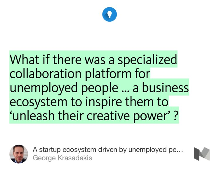 A #startup ecosystem driven by #unemployed people  https:// thinkbig.blog/a-business-eco system-driven-by-unemployed-people-ddaa85250231#---0-151 &nbsp; …  #innovation #unemployment<br>http://pic.twitter.com/qqJ2UgzAvN