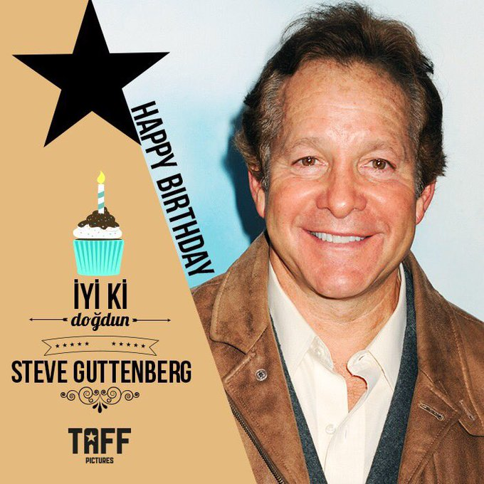 yi ki do dun Steve Guttenberg! Happy Birthday Steve Guttenberg!