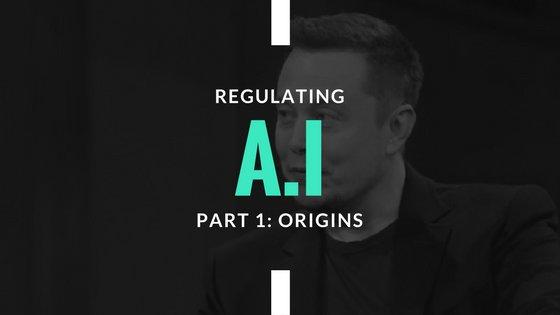 REGULATING A.I. (PART 1): ORIGINS  https:// goo.gl/zZtFPr  &nbsp;    #artificialintelligence #machinelearning #technology #elonmusk<br>http://pic.twitter.com/o7CbbfXUfe