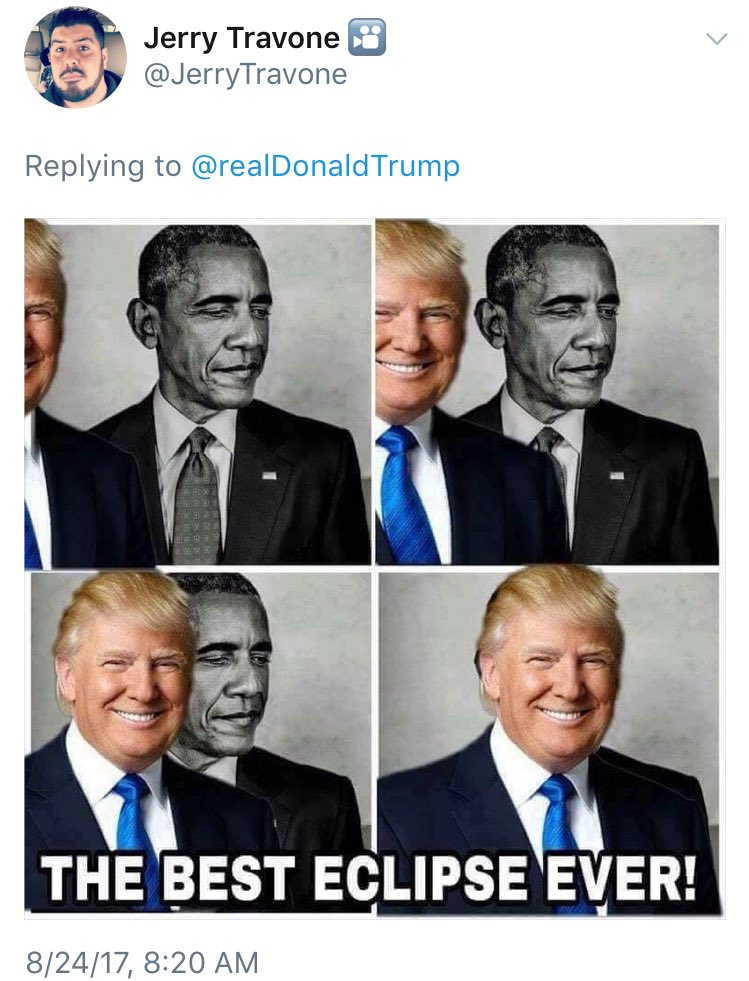 Trump retweeted this meme which implies that he's a cold lifeless body that blocks the light, plunging the world into darkness