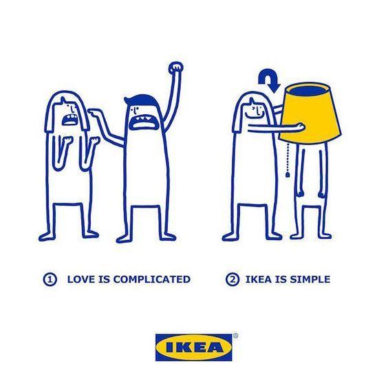 L'amour est compliqué. IKEA est simple.
