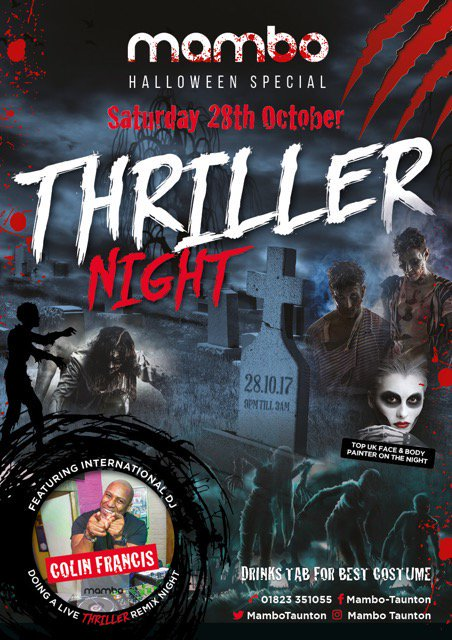 Mambo Halloween Special - #Thriller Night! Feat. DJ Colin Francis, Top UK Face &amp; Body Painter + Drinks Tab for best costume! #MamboTaunton<br>http://pic.twitter.com/z5kFaHTo1Z