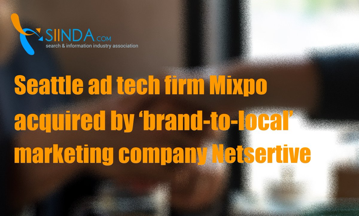 Seattle #adtech firm #Mixpo acquired by 'brand-to-local' #Marketing company #Netsertive -Check top #BusinessNews at  https://www. siinda.com/news/industry- news/2017-8 &nbsp; … <br>http://pic.twitter.com/Oliqpb4f6I