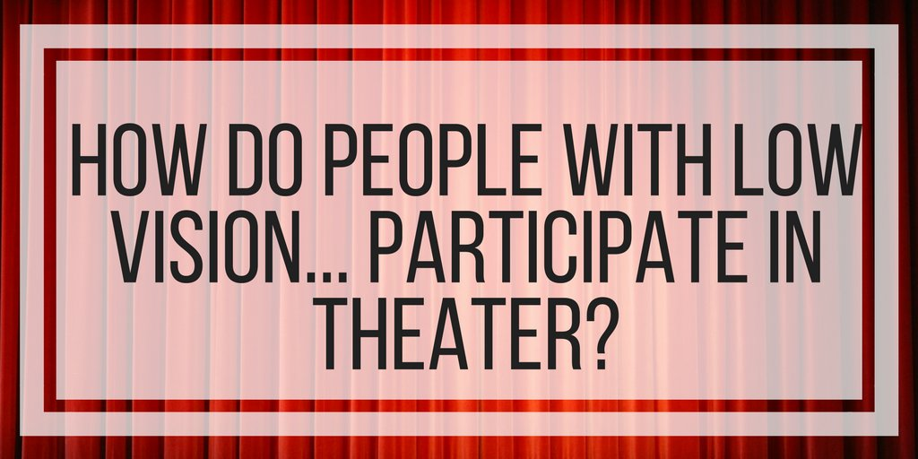 How do people with low vision participate in #theater or #drama productions? Find out here  http:// veroniiiica.com/2017/08/17/how -do-people-with-low-vision-participate-in-theater/ &nbsp; … <br>http://pic.twitter.com/n93s8Z0mba