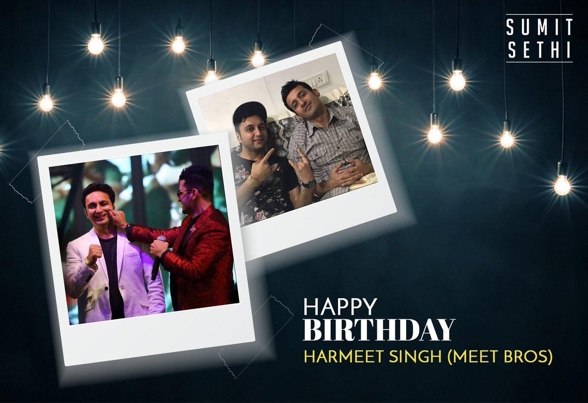 Wish you a very #HappyBirthday @MeetBrosHarmeet @meetbros #Meetbros #SumitSethi #Music #Artistlife #GoodVibes <br>http://pic.twitter.com/5pXTdnJKWW
