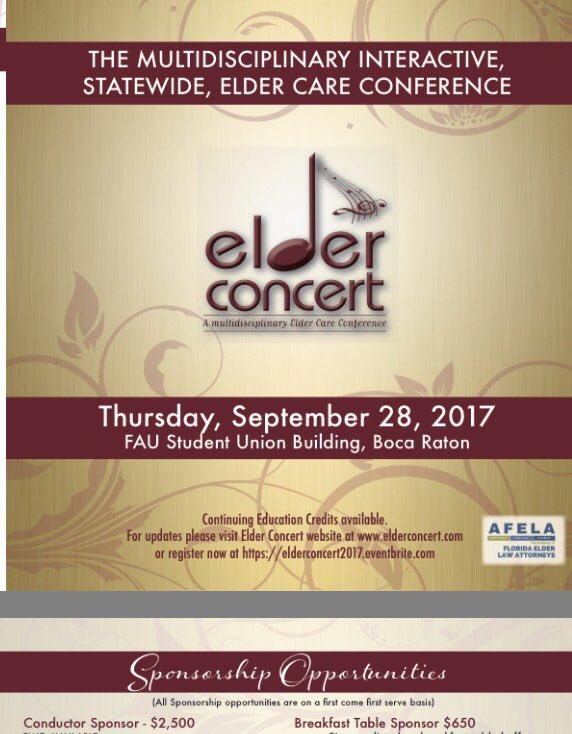 Registration now open: #Elder #Concert- #Interactive Elder #Conference. For #attorneys, #guardians, #caremanagers, Sept 28 #FAU #BocaRaton<br>http://pic.twitter.com/IMKcUj8IdT