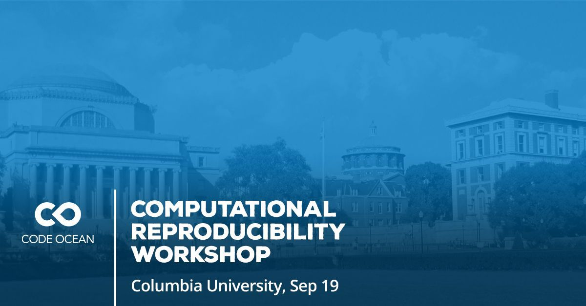 Save the date: Effective practices in computational #reproducibility workshop w/ @victoriastodden 09.19 at @Columbia  http:// bit.ly/2uGNVbh  &nbsp;   <br>http://pic.twitter.com/Al8gQZDdpM