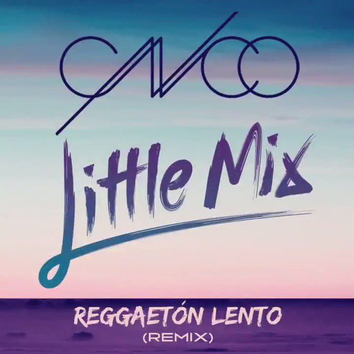 Not long to go now! @LittleMix and @CNCOmusic's #ReggaetonLentoRemix l...