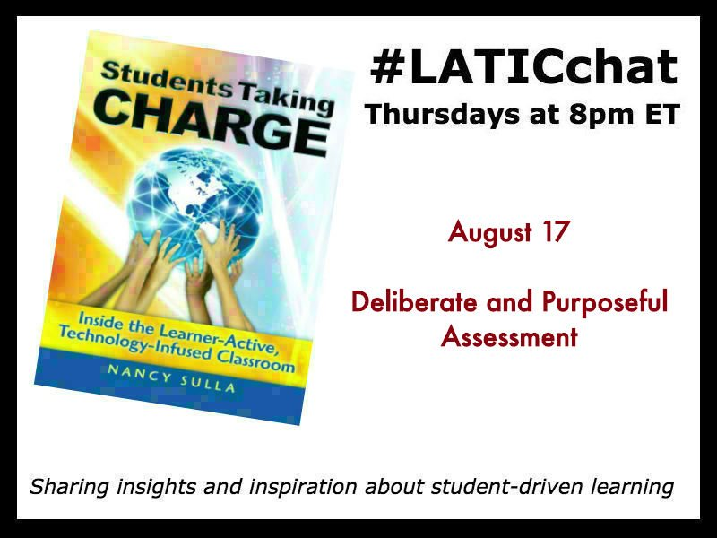 TONIGHT!!!!  Want to talk about #assessment? Join us at 8pm ET at #LATICchat #edchat #whatisschool #kidsdeserveit #LATIC<br>http://pic.twitter.com/bgb1lGTXVr
