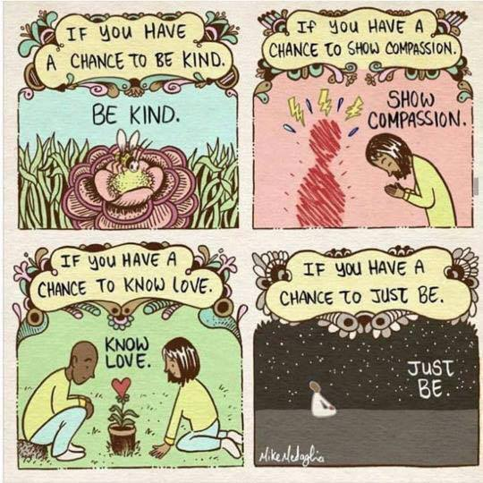If you have chance to be kind...be kind. ~ @mikemedaglia   #mindfulness <br>http://pic.twitter.com/38Bu1wVqAj