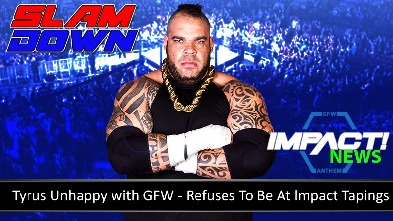GFW News: Tyrus Unhappy with GFW - Refuses To Be At lmpact Tapings  https:// youtu.be/2pOB2zF3RD4  &nbsp;   #IMPACTonPOP #ImpactWrestling #gfw #slamdown<br>http://pic.twitter.com/DnxSxocUHb