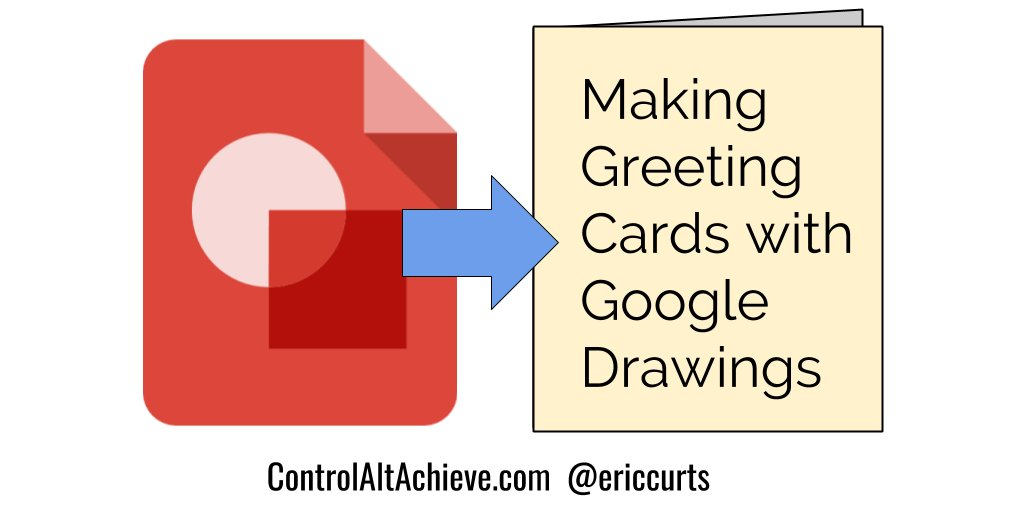 Making Greeting Cards with Google Drawings  http://www. controlaltachieve.com/2016/03/google -drawings-greeting-cards.html &nbsp; …  #edtech <br>http://pic.twitter.com/CKucxejUne