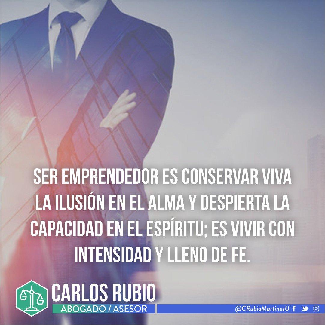 """""""Ser emprendedor es conservar viva la ilusión en el alma y despierta l..."""