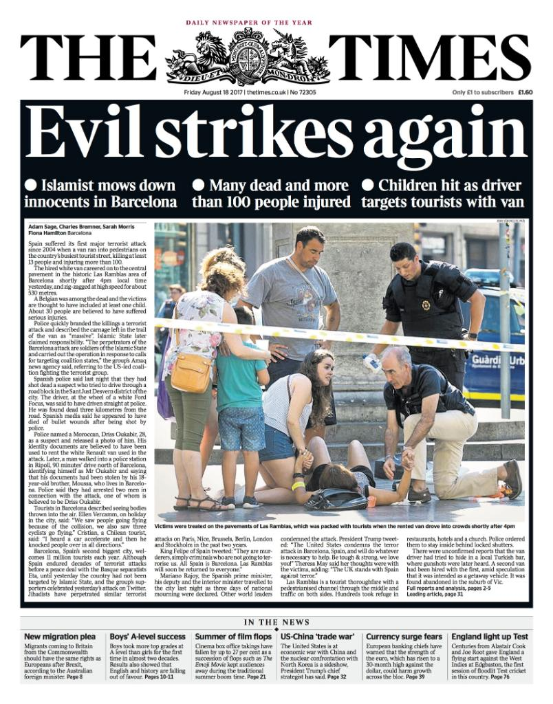 Tomorrow's front page: Evil strikes again as Islamists mow down the in...