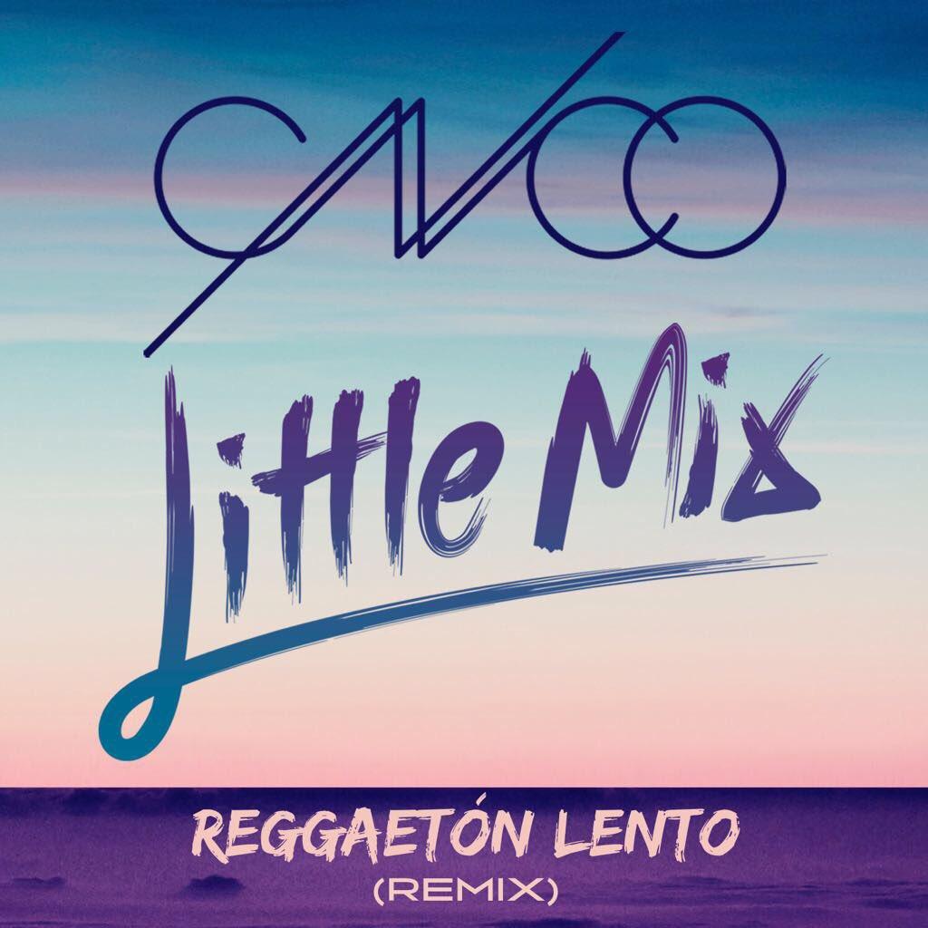 #CNCOwners New Single #ReggaetonLentoRemix with @LittleMix available n...