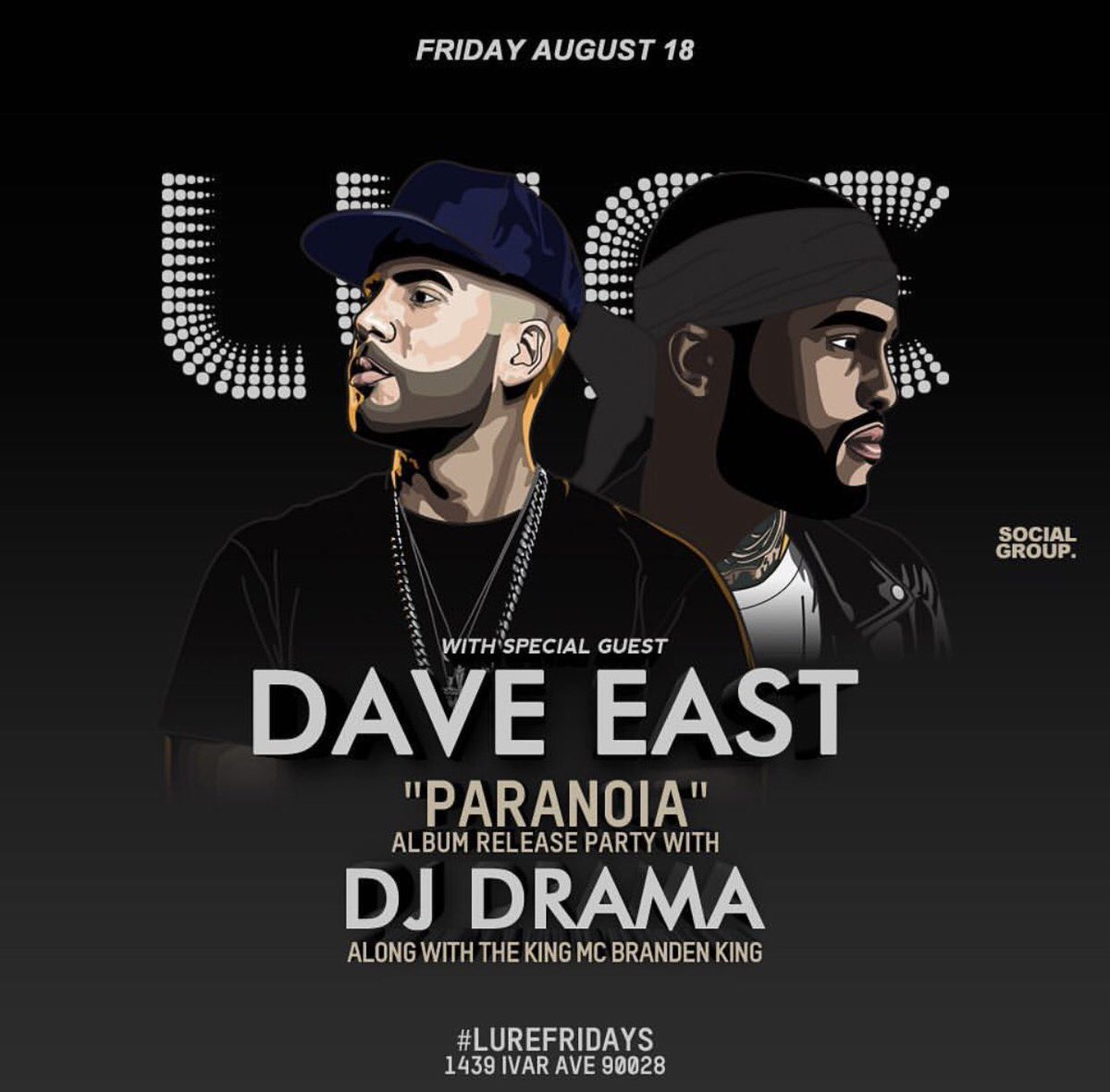 #LureFridays @DaveEast and Yours truly 🔥🔥🔥#Paranoia Release Party http...