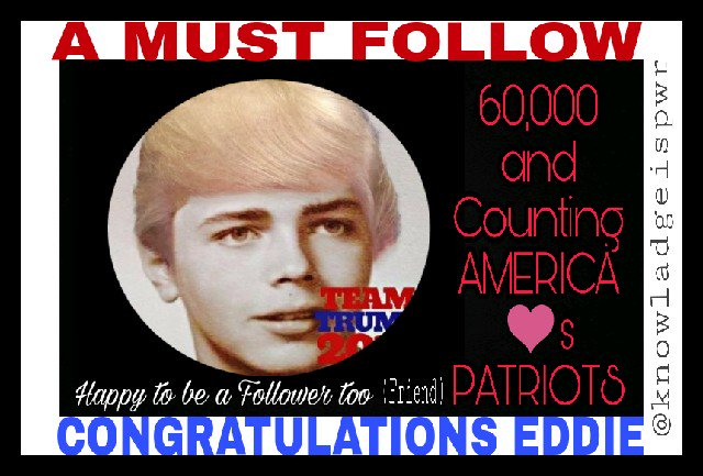 #congratulationspod  Eddie @MrEdTrain on 60,000 #Followers and counting #Patriots #MAGA #American #NEWS #FOLLOW #Friends<br>http://pic.twitter.com/HznvNXzRYu