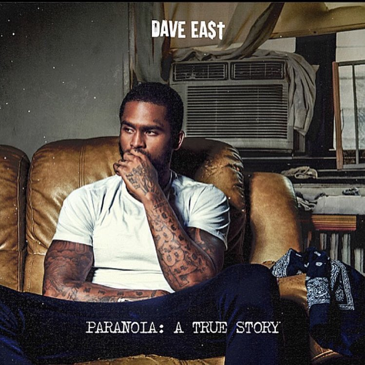 Dave East's #PARANOIAatruestory is now available! Stream it in full he...