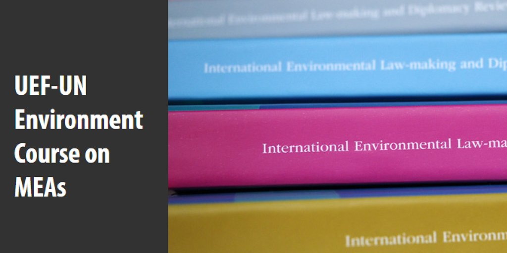 Apply by Aug 28 to #course about @environmental law-making to improve impact of key treaties &gt;&gt; http:// bit.ly/2xabwhb  &nbsp;   @UniEastFinland @UNEP<br>http://pic.twitter.com/EXCJLBW8UW