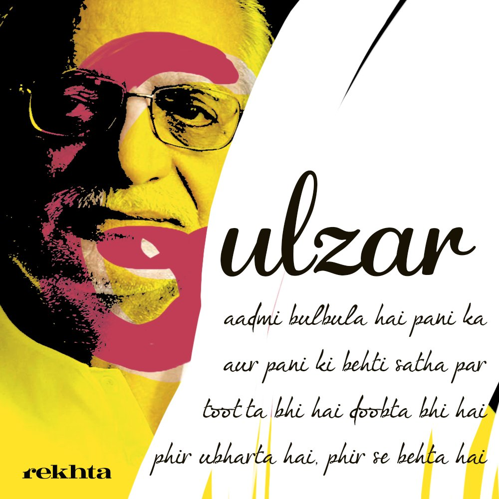 Aadmi bulbula hai pani ka.... Happy Birthday #Gulzar Sahab https://t.c...