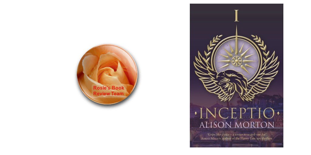 Rosie&#39;s #BookReview Team #RBRT @behindthewillow reviews #Roman Alternative #HistFic Inceptio by @alison_morton  http:// wp.me/p2Eu3u-ag0  &nbsp;  <br>http://pic.twitter.com/rKyGQNiVuE