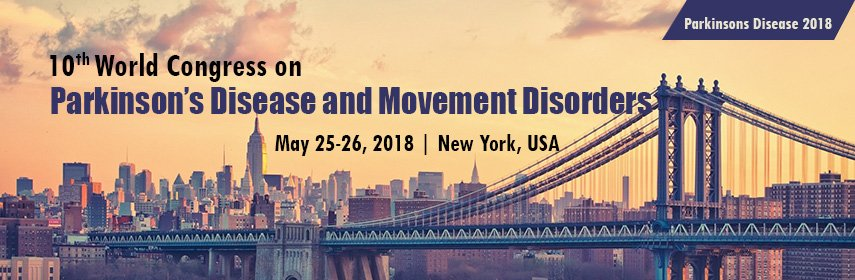 Welcome to #10th World Congress on #Parkinson&#39;s Disease and #Movement Disorders conference to be held at #New York, USA #May 25-26, 2018<br>http://pic.twitter.com/65Wgy2lBWs
