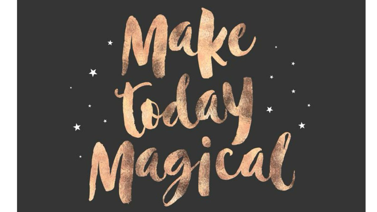 """Magical Quotes Good Life Quotes On Twitter """"make Today Magical Everydaymagic"""