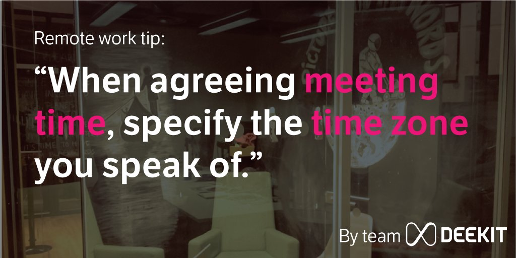 "#Remoteworktip: ""When agreeing #meeting time, specify the #timezone you speak of."" #startup #remotework #business<br>http://pic.twitter.com/O5FQqeC5WY"