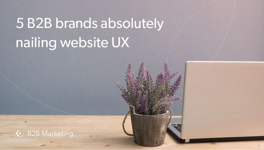 5 examples of B2B brands winning at website UX https://t.co/41PzSUANC0 https://t.co/Z9FNtEaM3p