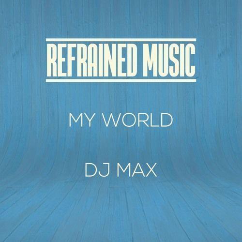 My World EP by @djmaxtwitt | September 15 on @refrainedmusic  #djmax #electronicmusic #housemusic #clubbing #djlife  https:// buff.ly/2w8nScL  &nbsp;  <br>http://pic.twitter.com/Ajc1KWELYF