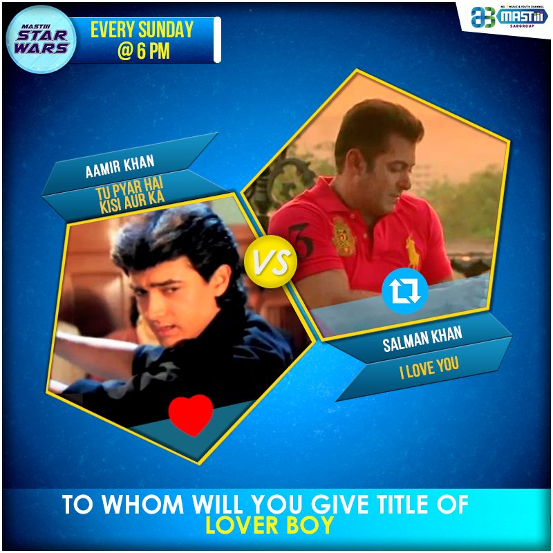Mastiii #StarWars – To whom will you give title of Lover Boy?  for #AamirKhan  &amp;  for #SalmanKhan<br>http://pic.twitter.com/PgCbn8QTDL