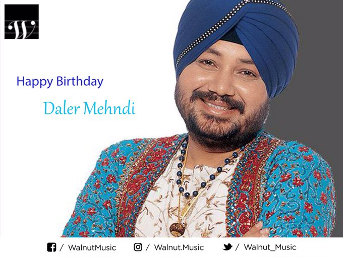 Happy bday Daler Mehndi ji !!