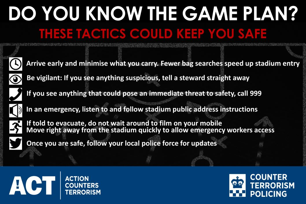 Going to the football this weekend? Know the game plan: Tactics to keep you safe #ActionCountersTerrorism