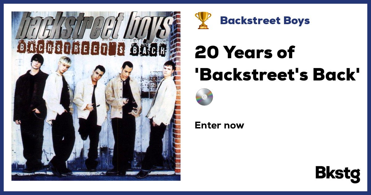 Submit your 20 Years of &#39;Backstreet&#39;s Back&#39; …&quot;  https:// s.bkstg.com/Neo7dU1  &nbsp;   come on #guys @Bkstg @backstreetboys<br>http://pic.twitter.com/QD2lep0MYu