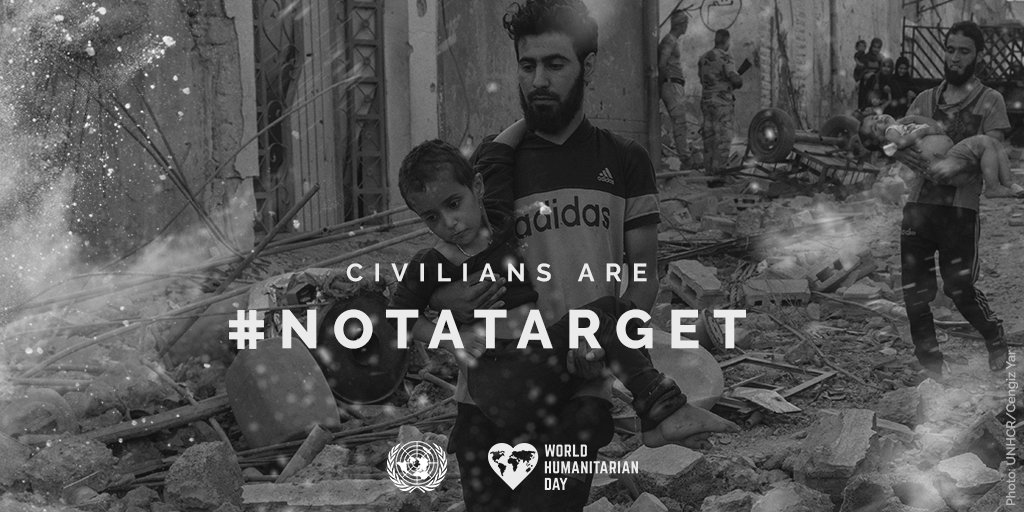 Civilians are #NotATarget!  On Saturday's 🌍 Humanitarian Day stand up for innocent lives trapped in conflict: https://t.co/f2aVUCd5OU