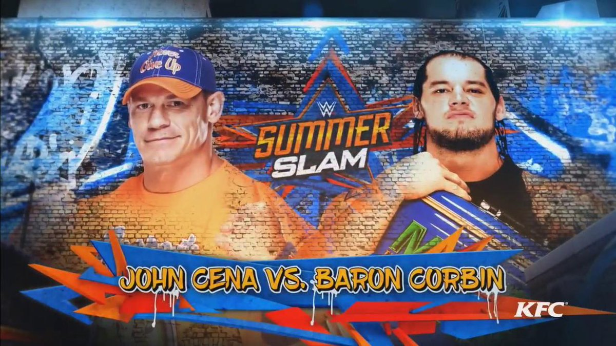 JOHN CENA VS BARON CORBIN. #SUMMERSLAM https://t.co/k9KXAOVLf0