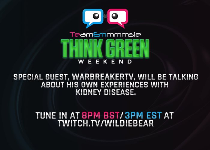 #TeamEmmmmsie Dont miss @WarbreakerTV speaking to me and @WildieBear about his own experiences living with Kidney Problems!  #ThinkGreen <br>http://pic.twitter.com/jZArCkjSLT