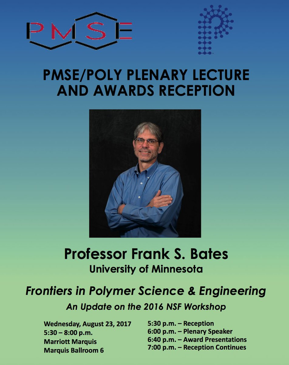 PMSE/POLY Plenary Lecture by Prof. Frank Bates at #ACSDC. 5:30PM, 8/23, Marriott Marquis. #Polymer #PMSEDC @acspmse #ACS_POLY @ACSNatlMtg<br>http://pic.twitter.com/moMbL6lqH1