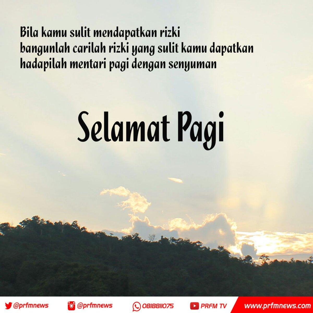 Radio Prfm Bandung On Twitter Selamat Pagi Semangat Pagi
