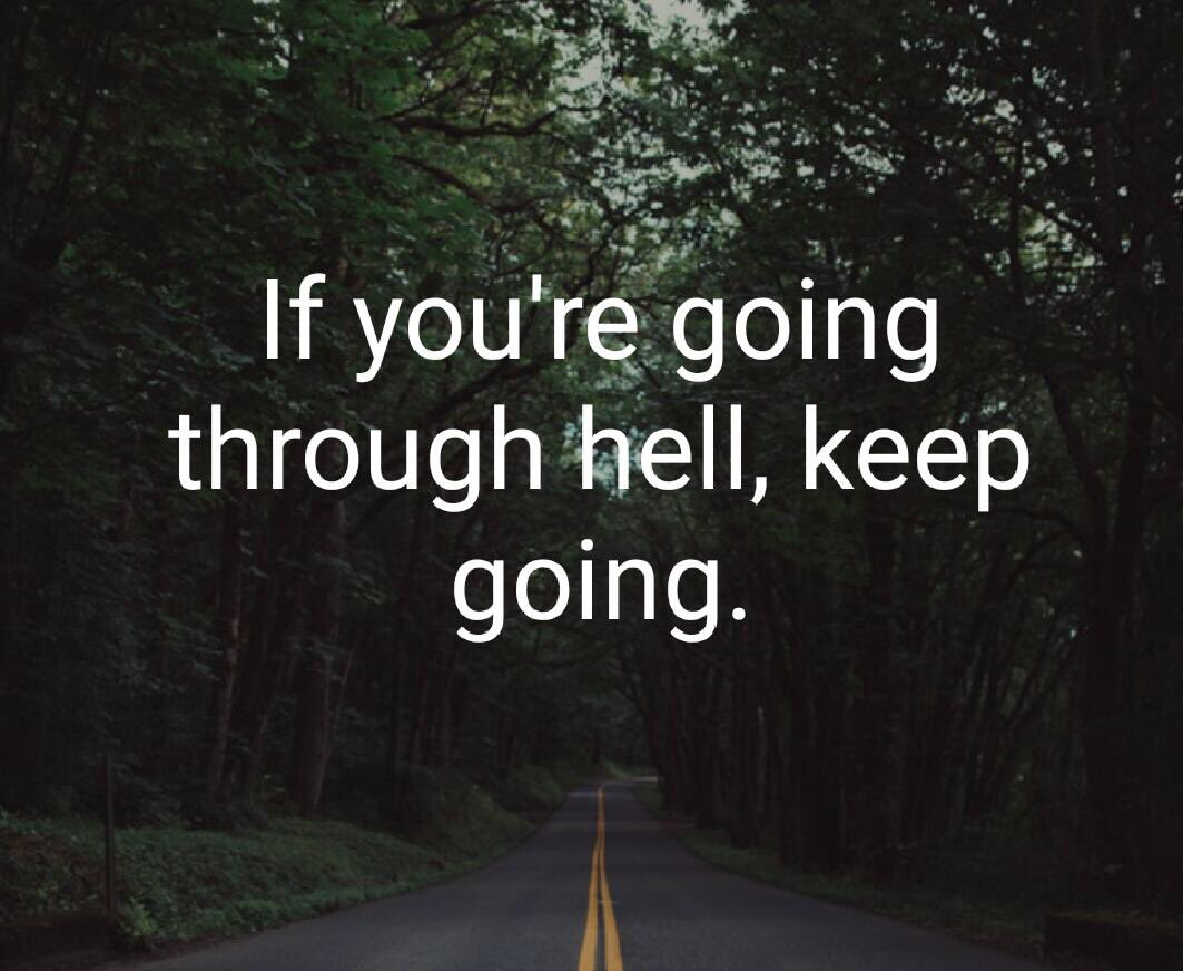 If you&#39;re going through hell, keep going. #HappySunday  #hell #Road #SundayFunday #FunKiBaat  #live #love #life<br>http://pic.twitter.com/qi1dZurUIM