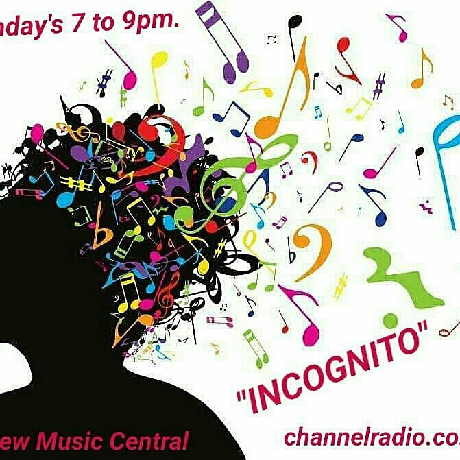 INCOGNITO new music galore  7pm uk time on  http:// channeladio.co.uk  &nbsp;   #NewMusic #NewMusicEveryday #earsmile<br>http://pic.twitter.com/d6QHY1EE5g